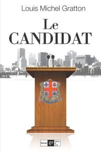 Le Candidat, Louis-Michel Gratton