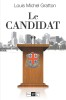Le Candidat, Louis-Michel Gratton